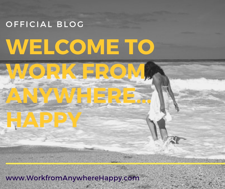 welcome to work from anywhere happy